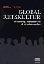 Global retskultur af Ditlev Tamm