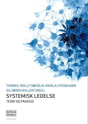 nikolaj stegeager – Systemisk ledelse - teori og praksis-nikolaj stegeager-bog på saxo.com