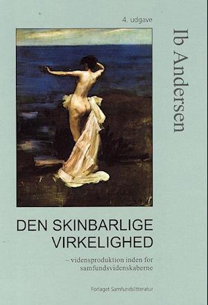Bog, indbundet Den skinbarlige virkelighed af Ib Andersen