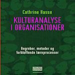 Kulturanalyse i organisationer af Cathrine Hasse