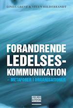 Forandrende ledelseskommunikation af Linda Greve, Steen Hildebrandt