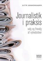 Journalistik i praksis (Medier, kommunikation, journalistik, nr. 1)