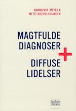 Magtfulde diagnoser og diffuse lidelser
