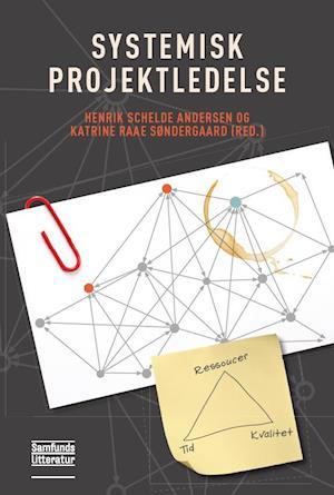 Systemisk projektledelse-henrik schelde andersen-bog fra henrik schelde andersen fra saxo.com