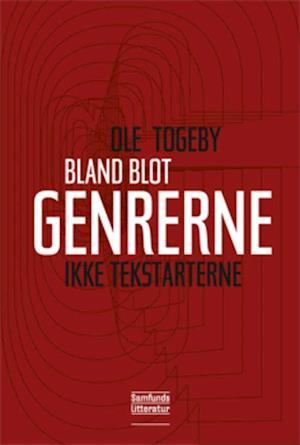 Bog hæftet Bland blot genrerne - ikke tekstarterne! af Ole Togeby