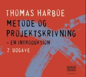 Bog, hæftet Metode og projektskrivning af Thomas Harboe