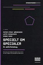 Specielt om specialer (Studieteknikserien)