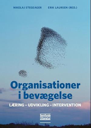 Bog, hæftet Organisationer i bevægelse af Nikolaj Stegeager