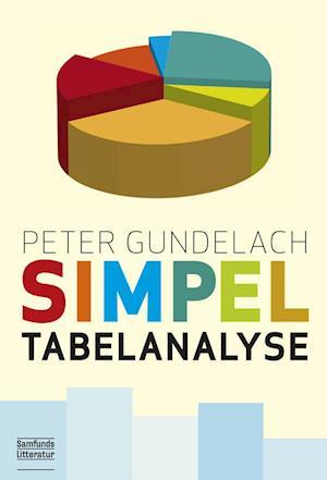 Bog, hæftet Simpel tabelanalyse af Peter Gundelach