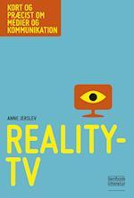 Reality-tv (Kort og præcist om medier og kommunikation)