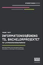 Informationssøgning til bachelorprojektet (Studieteknikserien)