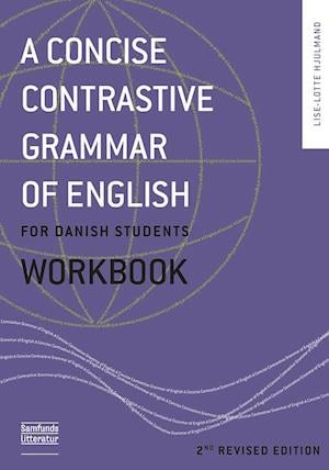 Bog, paperback A concise contrastive grammar of English for Danish students af Lise Lotte Hjulmand
