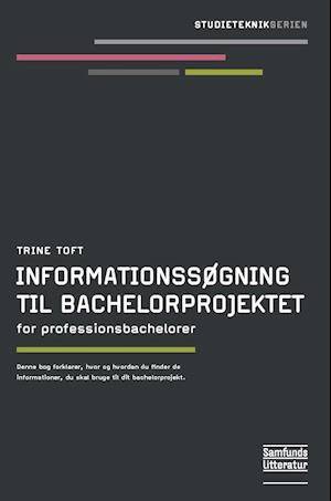 Informationssøgning til bachelorprojektet af Trine Toft
