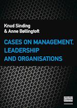 Cases on Management, Leadership and Organisations