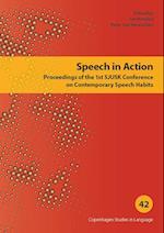 Speech in action (Copenhagen studies in language, nr. 42)