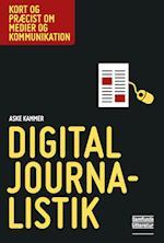 Digital journalistik (Kort og præcist om medier og kommunikation)