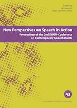 New Perspectives on Speech in Action (Copenhagen studies in language, nr. 43)