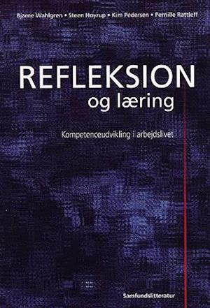 Bog hæftet Refleksion og læring af Bjarne Wahlgren