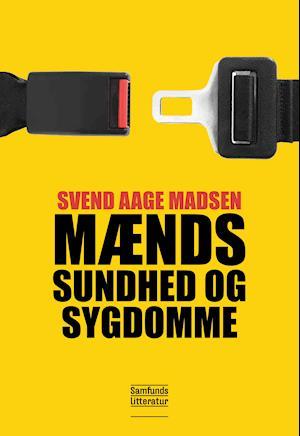 Mænds sundhed og sygdomme af Svend Åge Madsen