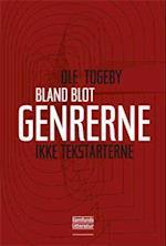 Bland blot genrerne - ikke tekstarterne af Ole Togeby