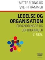 Ledelse og organisation af Mette Elting, Sverri Hammer