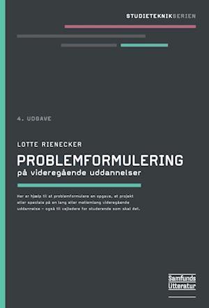 Problemformulering af Lotte Rienecker