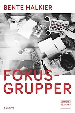 Bog, hæftet Fokusgrupper af Bente Halkier