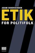 Etik for politifolk (Polititeori)