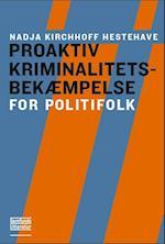 Proaktiv kriminalitetsbekæmpelse (Polititeori)