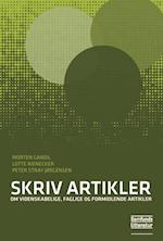 Skriv artikler af Peter Stray Jørgensen, Lotte Rienecker, Morten Gandil