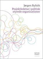 Projektledelse i politisk styrede organisationer