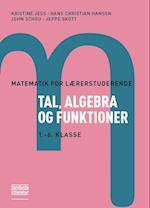Tal, algebra og funktioner (Matematik for lærerstuderende)