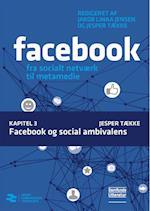 Facebook og social ambivalens (Facebook, nr. 3)
