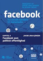 Facebook som politisk offentlighed (Facebook, nr. 8)