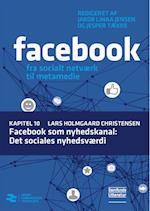 Facebook som nyhedskanal: Det sociales nyhedsværdi (Facebook, nr. 10)