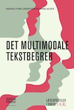 Det multimodale tekstbegreb af Benny Bang Carlsen, Niels Mølgaard