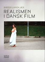 Realismen i dansk film