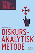 Diskursanalytisk metode (Kort og præcist om medier og kommunikation)