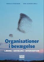 Organisationer i bevægelse af Nikolaj Stegeager, Erik Laursen