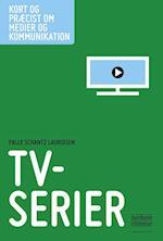 TV-serier (Kort og præcist om medier og kommunikation)