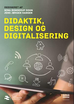 Didaktik, design og digitalisering