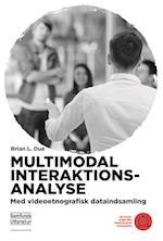 Multimodal Interaktionsanalyse (Metoder i samfundsvidenskab og humaniora)