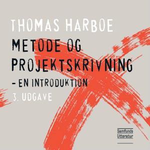 thomas harboe Metode og projektskrivning-thomas harboe-bog på saxo.com