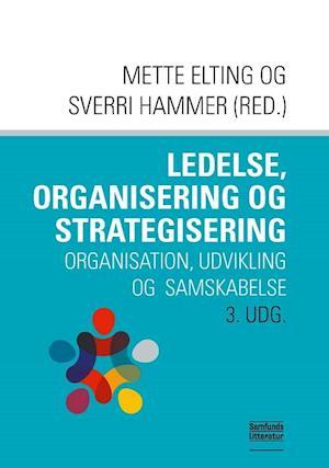 Ledelse, organisering og strategisering