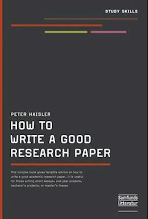 How to write a good research paper af Peter Haisler