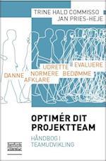 Optimér dit projektteam af Jan Pries-Heje, Trine Hald Commisso