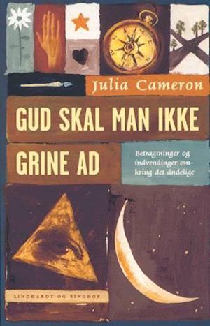 Bog, hæftet Gud skal man ikke grine ad af Julia Cameron