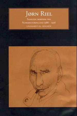 Bog, hardback Samlede skrøner fra Nordøstgrønland. 1986-1996 af Jørn Riel