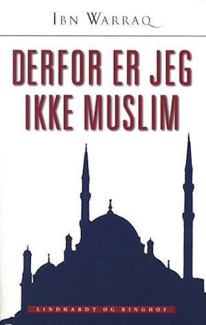 Derfor er jeg ikke muslim