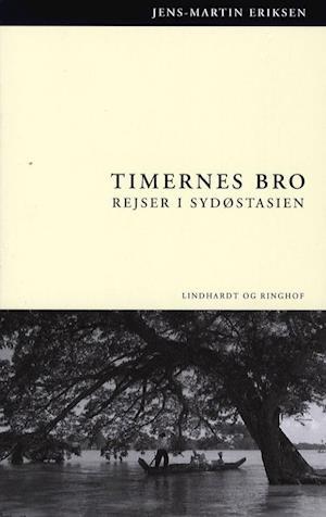 Bog, hæftet Timernes Bro af Jens Martin Eriksen